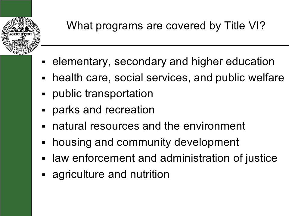 What programs are covered by Title VI