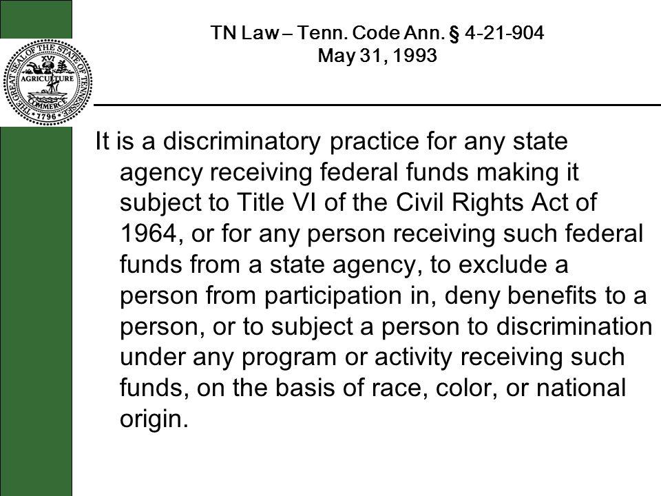 TN Law – Tenn. Code Ann. § 4-21-904 May 31, 1993