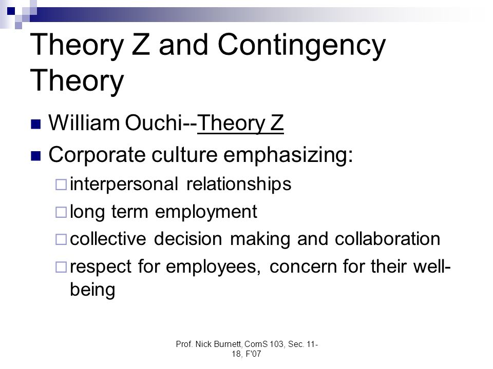 Theory Z and Contingency Theory