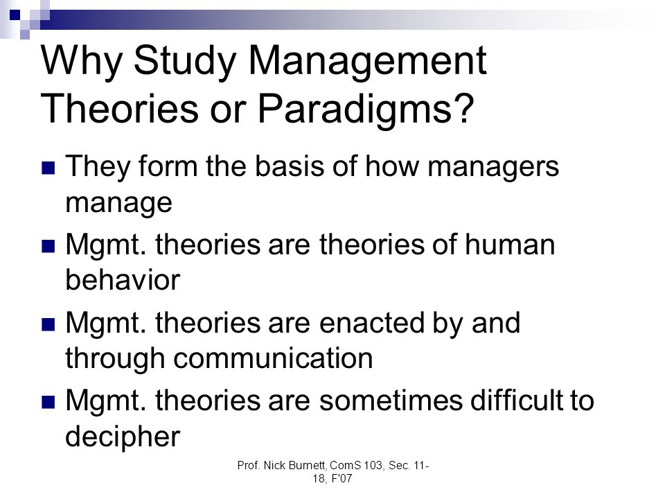 Why Study Management Theories or Paradigms