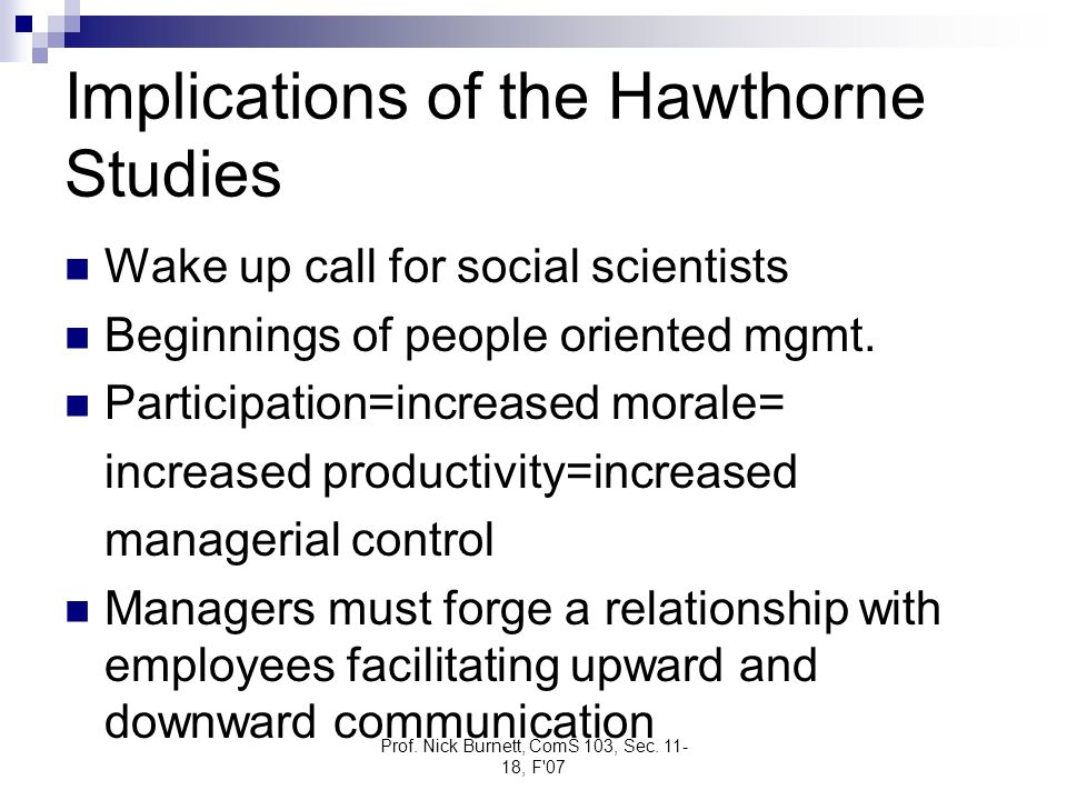 Implications of the Hawthorne Studies