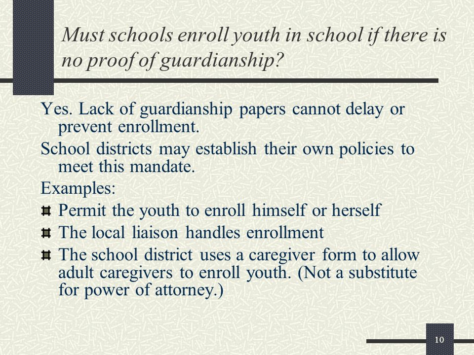 Must schools enroll youth in school if there is no proof of guardianship