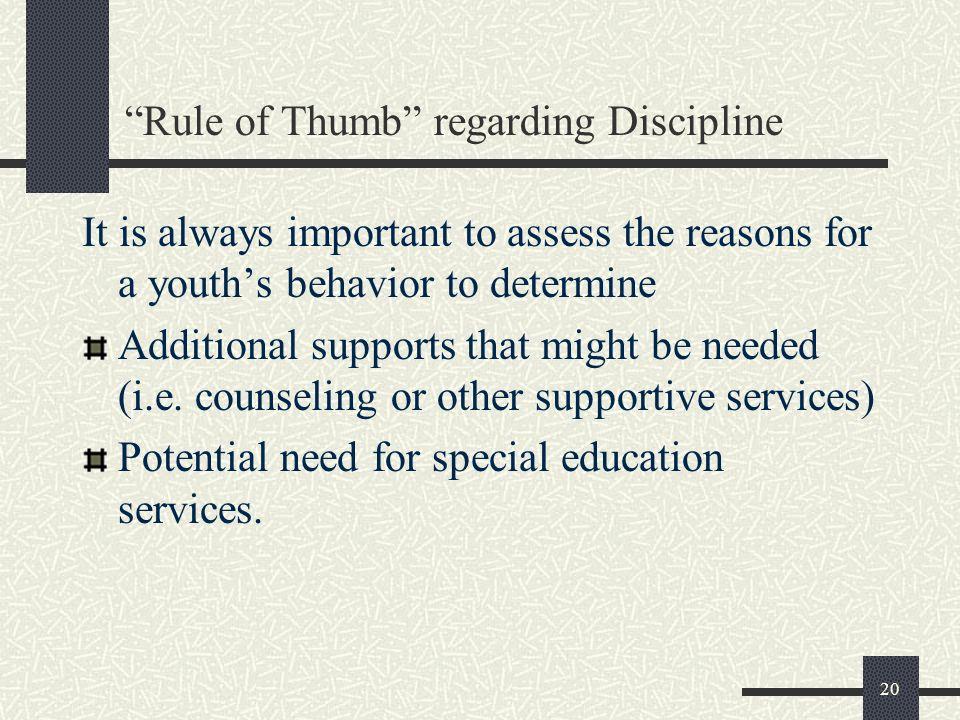 Rule of Thumb regarding Discipline