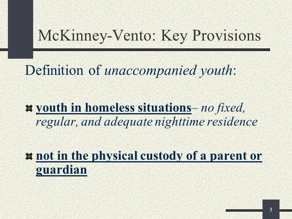 McKinney-Vento: Key Provisions