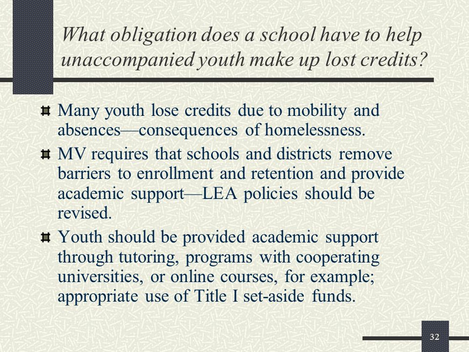 What obligation does a school have to help unaccompanied youth make up lost credits