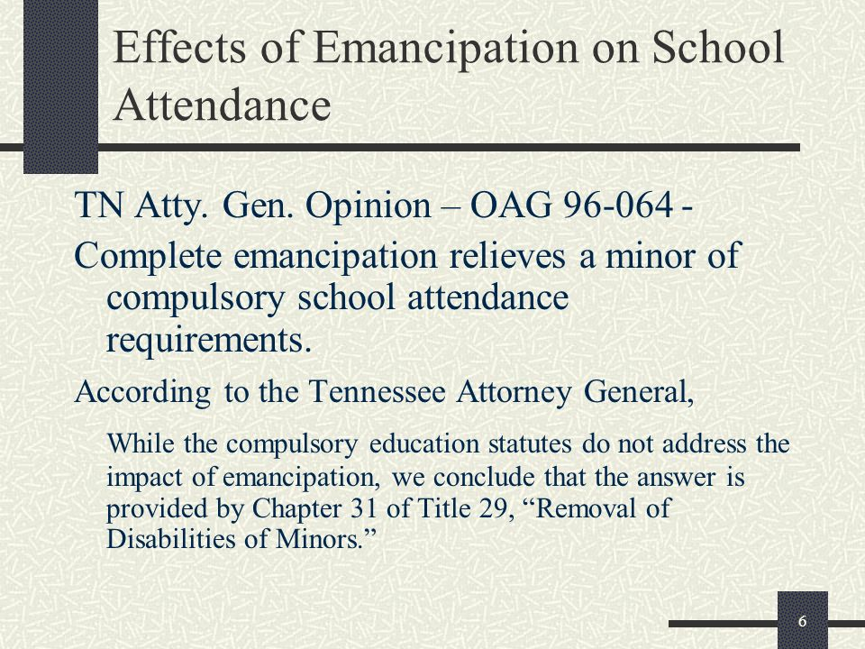 Effects of Emancipation on School Attendance