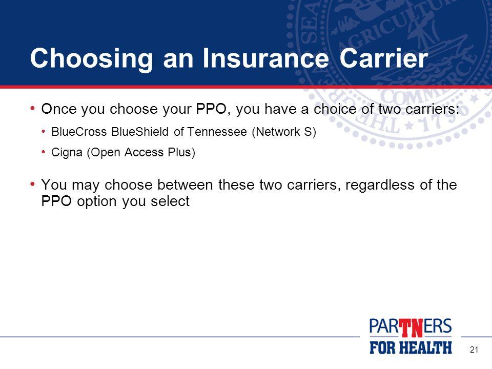 Choosing an Insurance Carrier