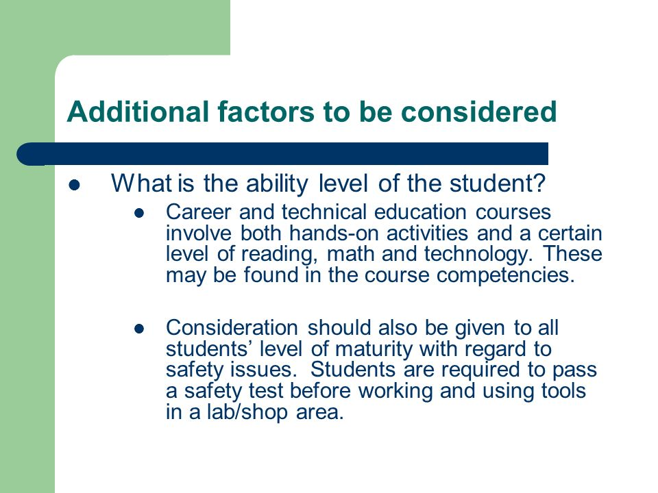 Additional factors to be considered