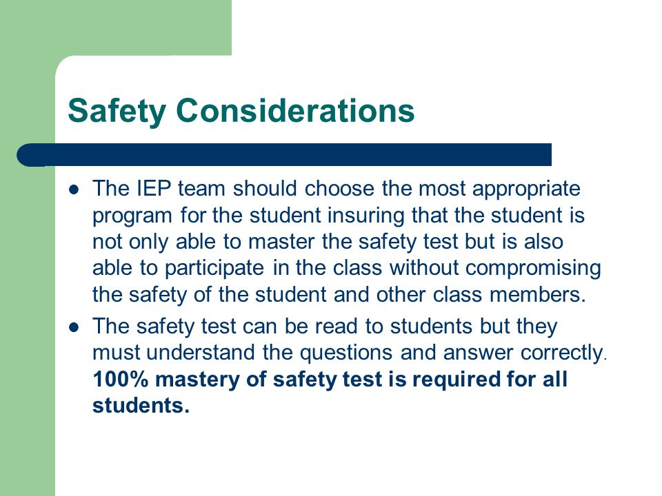 Safety Considerations