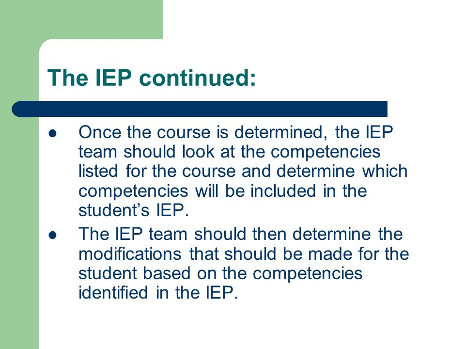 The IEP continued: