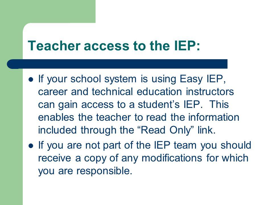 Teacher access to the IEP:
