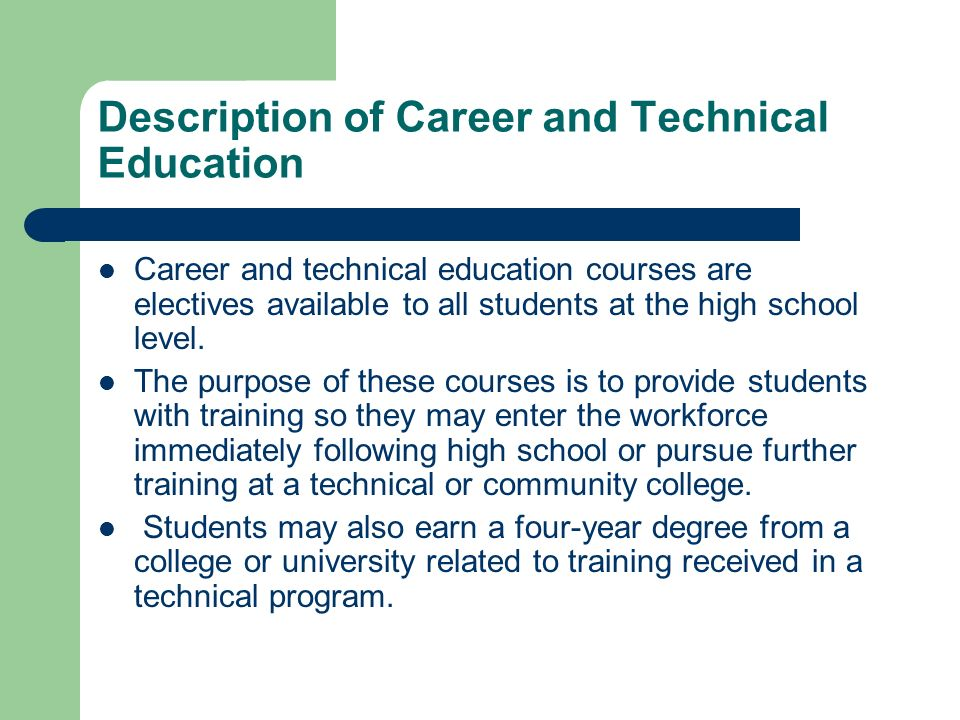 Description of Career and Technical Education