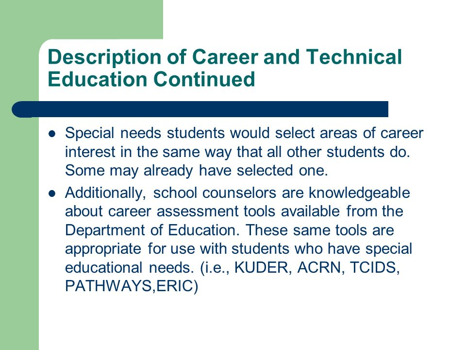 Description of Career and Technical Education Continued