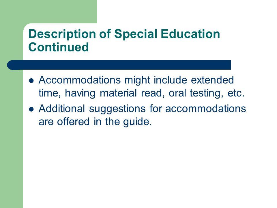 Description of Special Education Continued