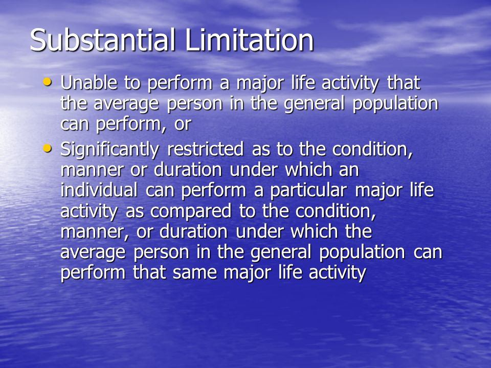 Substantial Limitation