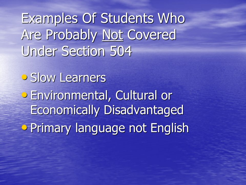 Examples Of Students Who Are Probably Not Covered Under Section 504