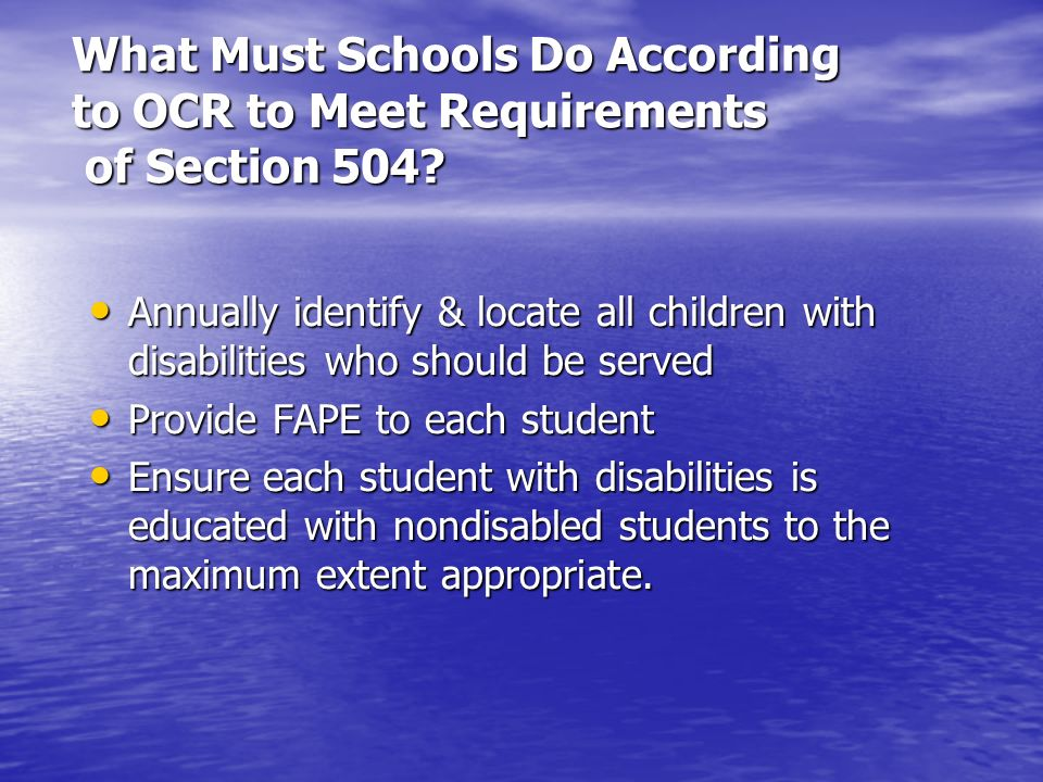 What Must Schools Do According to OCR to Meet Requirements of Section 504