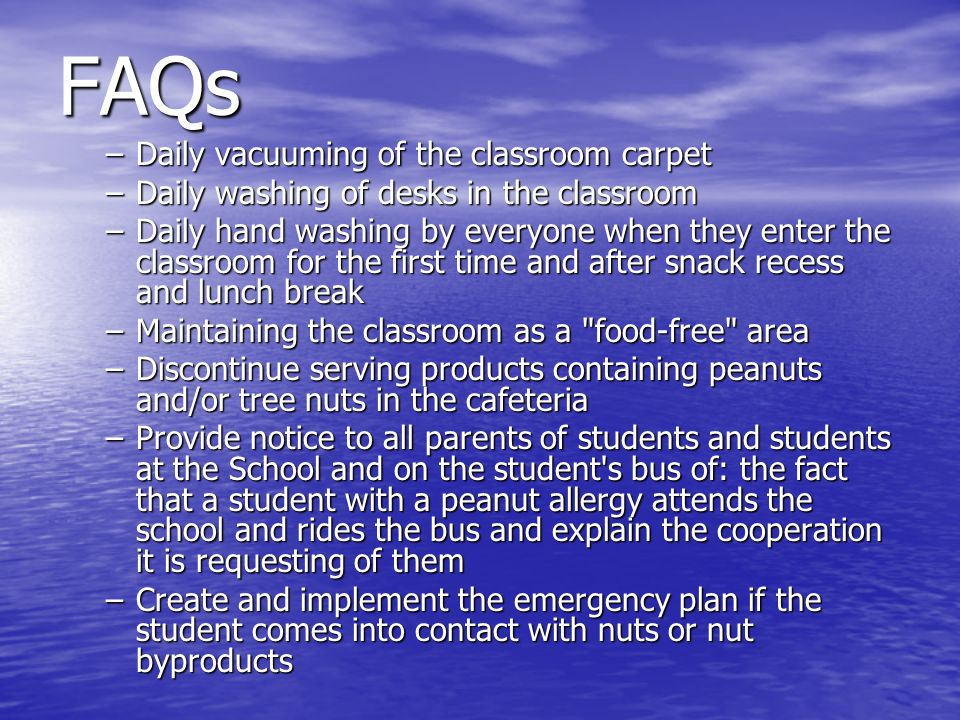 FAQs Daily vacuuming of the classroom carpet