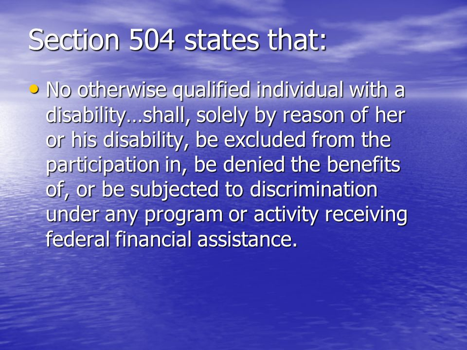 Section 504 states that: