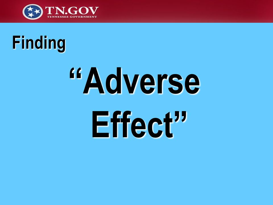 Finding Adverse Effect