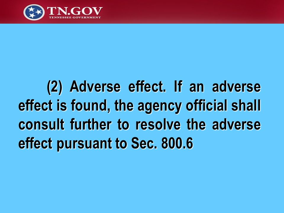 (2) Adverse effect.