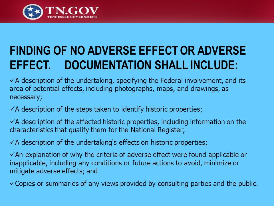FINDING OF NO ADVERSE EFFECT OR ADVERSE EFFECT