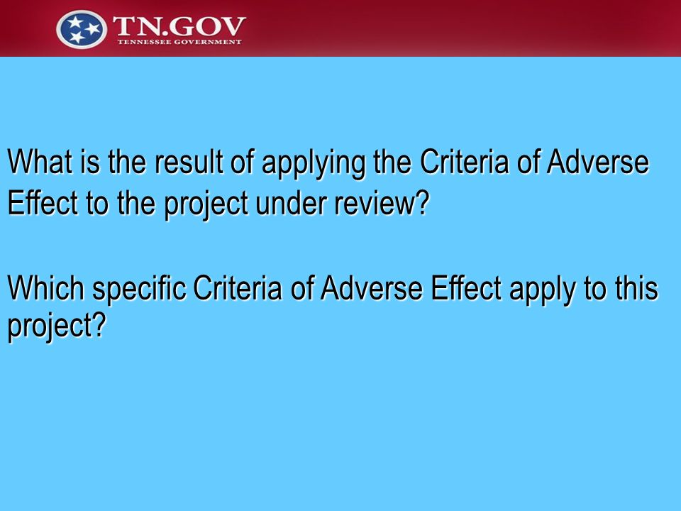 What is the result of applying the Criteria of Adverse Effect to the project under review