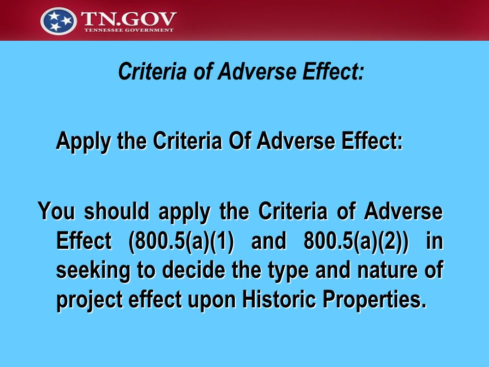 Criteria of Adverse Effect:
