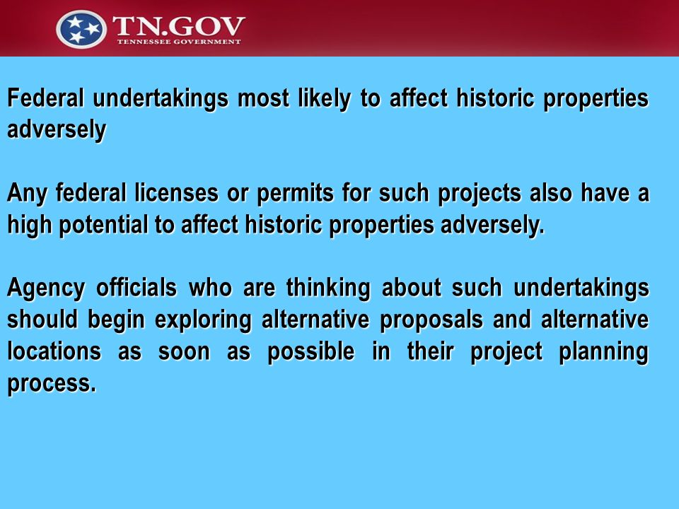 Federal undertakings most likely to affect historic properties adversely