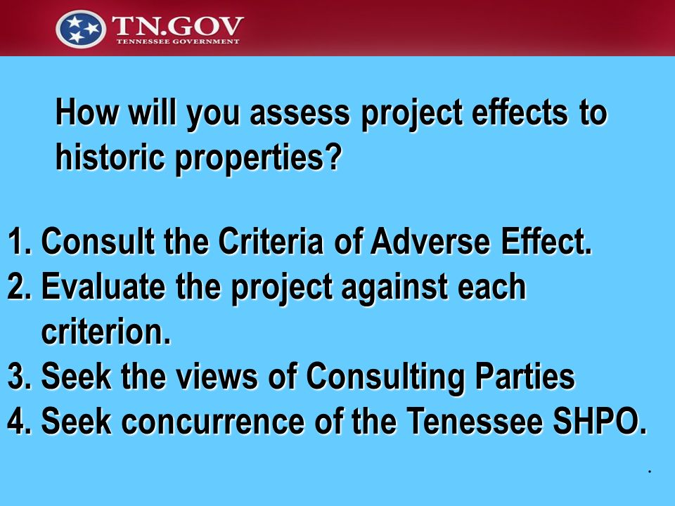 How will you assess project effects to historic properties