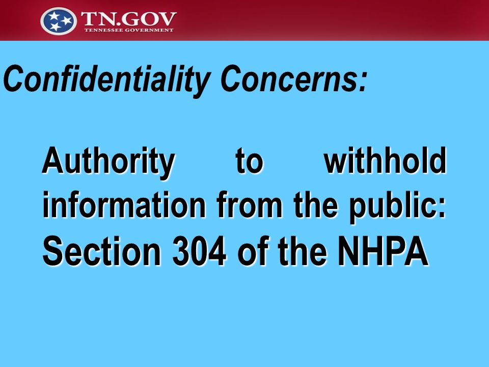 Confidentiality Concerns:
