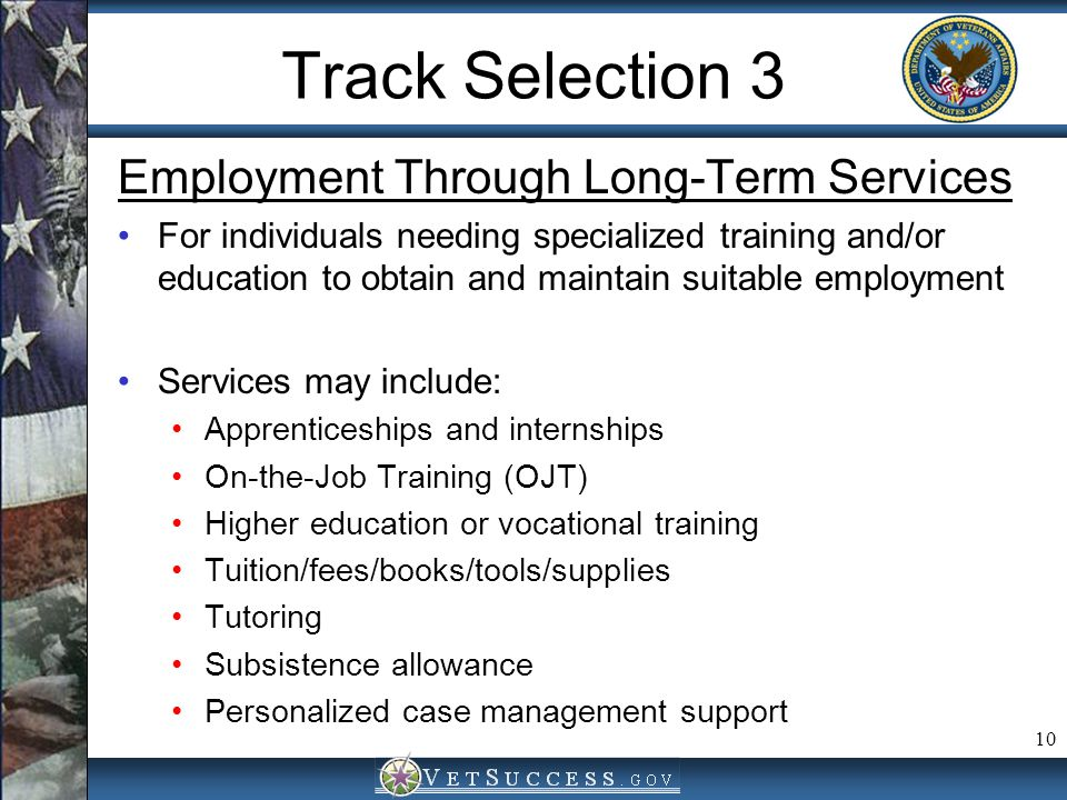 Track Selection 3 Employment Through Long-Term Services