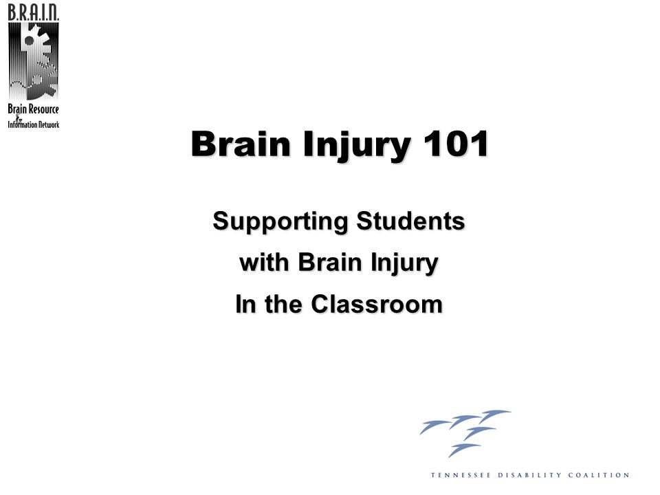 Supporting Students with Brain Injury In the Classroom