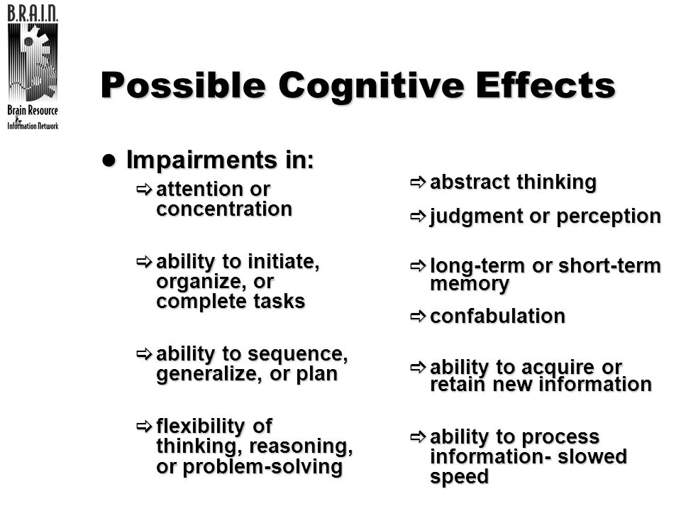 Possible Cognitive Effects