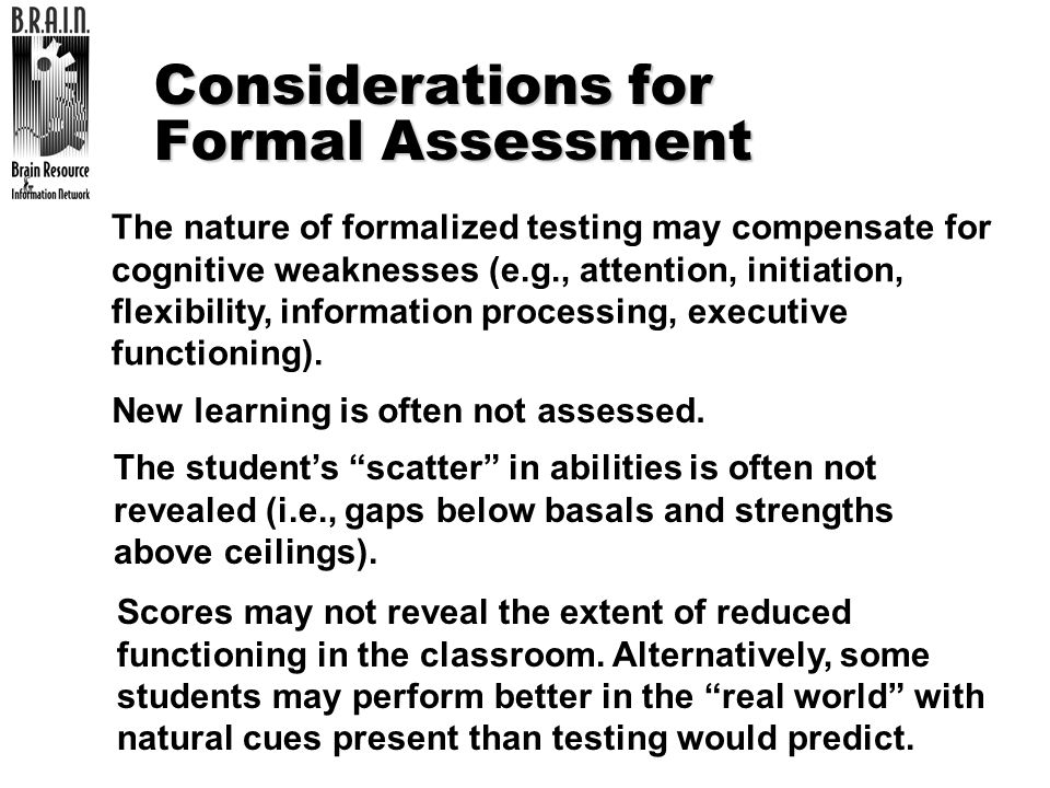 Considerations for Formal Assessment