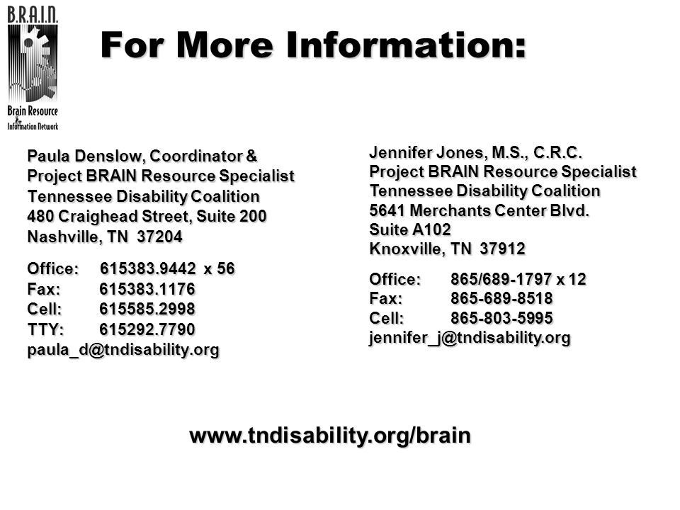 For More Information: www.tndisability.org/brain