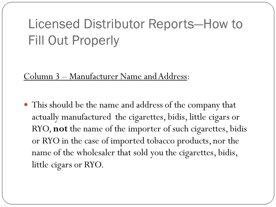 Licensed Distributor Reports—How to Fill Out Properly