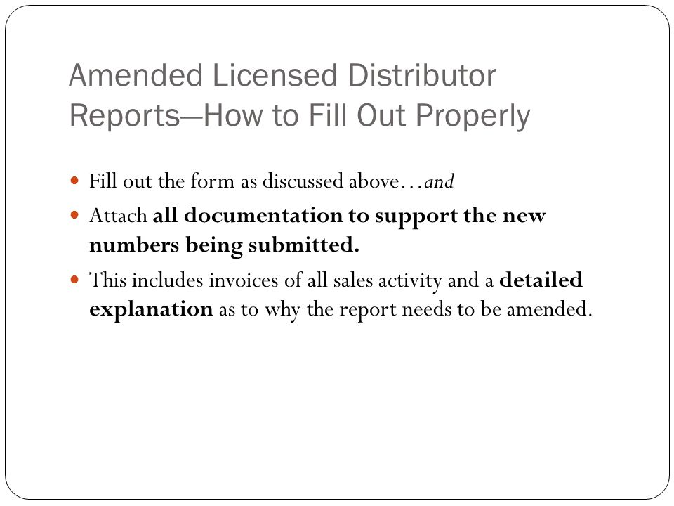 Amended Licensed Distributor Reports—How to Fill Out Properly