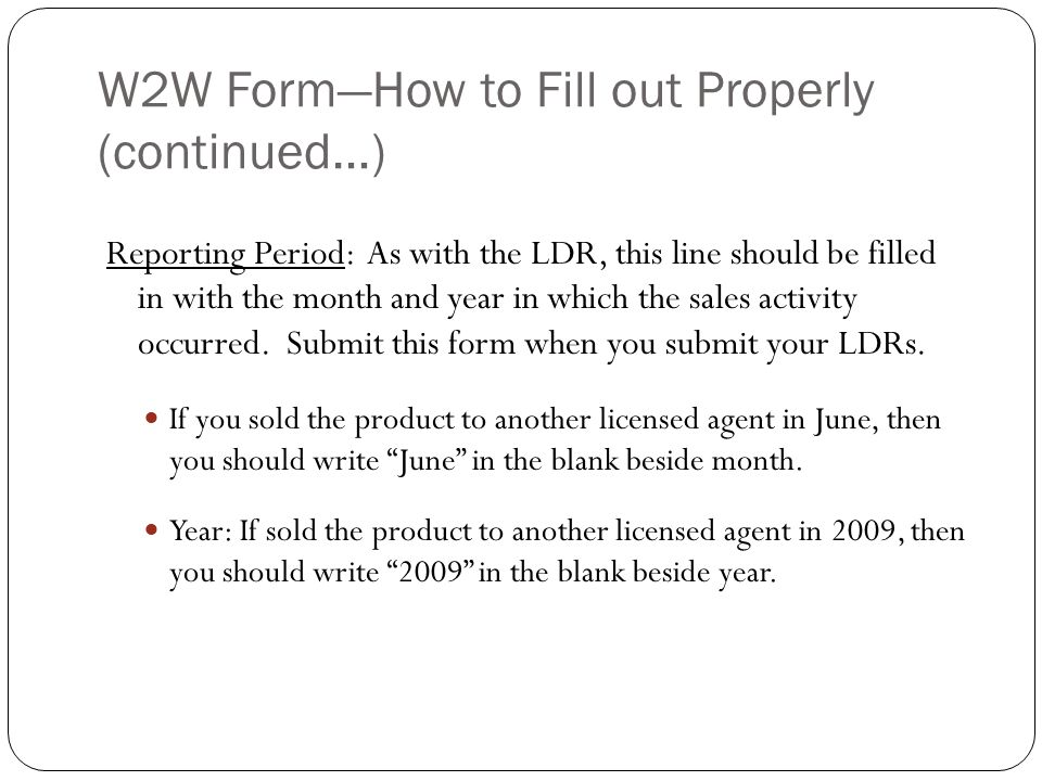 W2W Form—How to Fill out Properly (continued…)