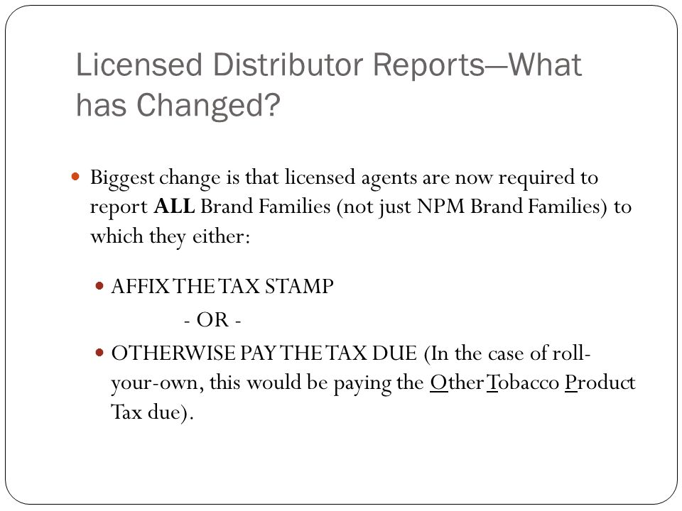Licensed Distributor Reports—What has Changed