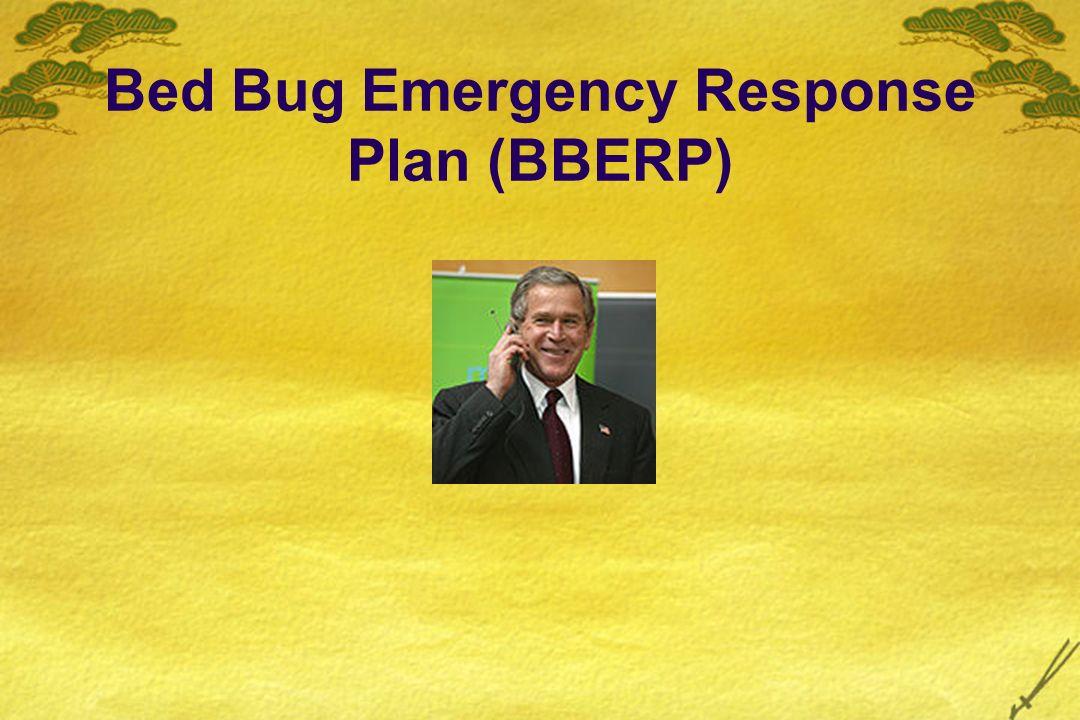 Bed Bug Emergency Response Plan (BBERP)