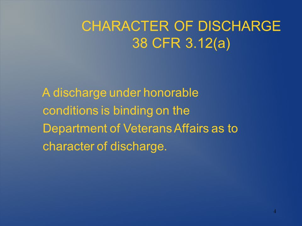 CHARACTER OF DISCHARGE 38 CFR 3.12(a)
