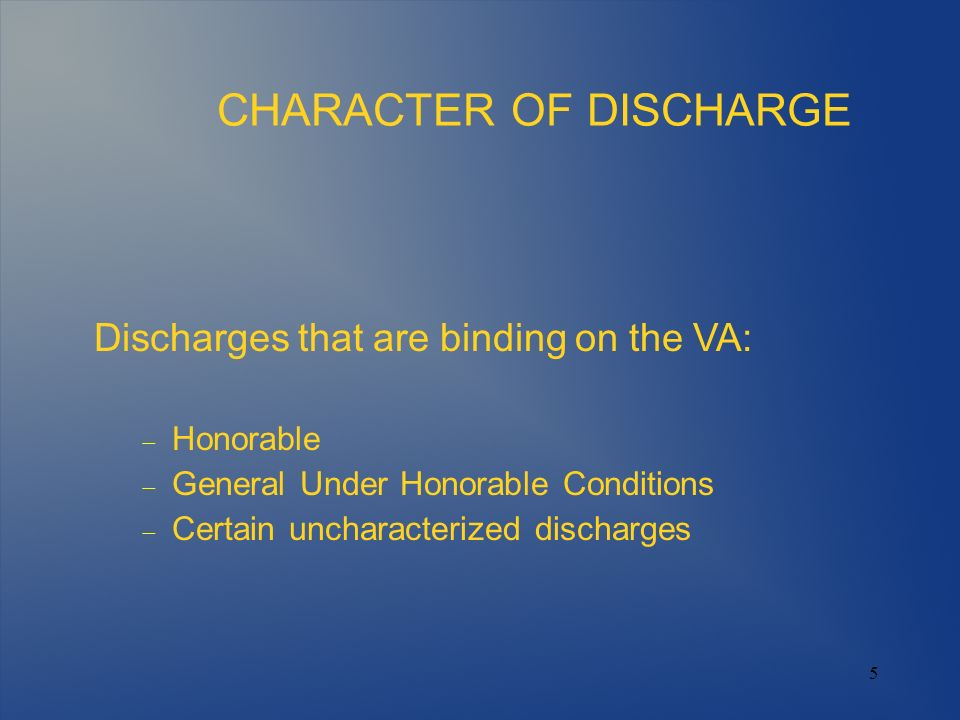 CHARACTER OF DISCHARGE