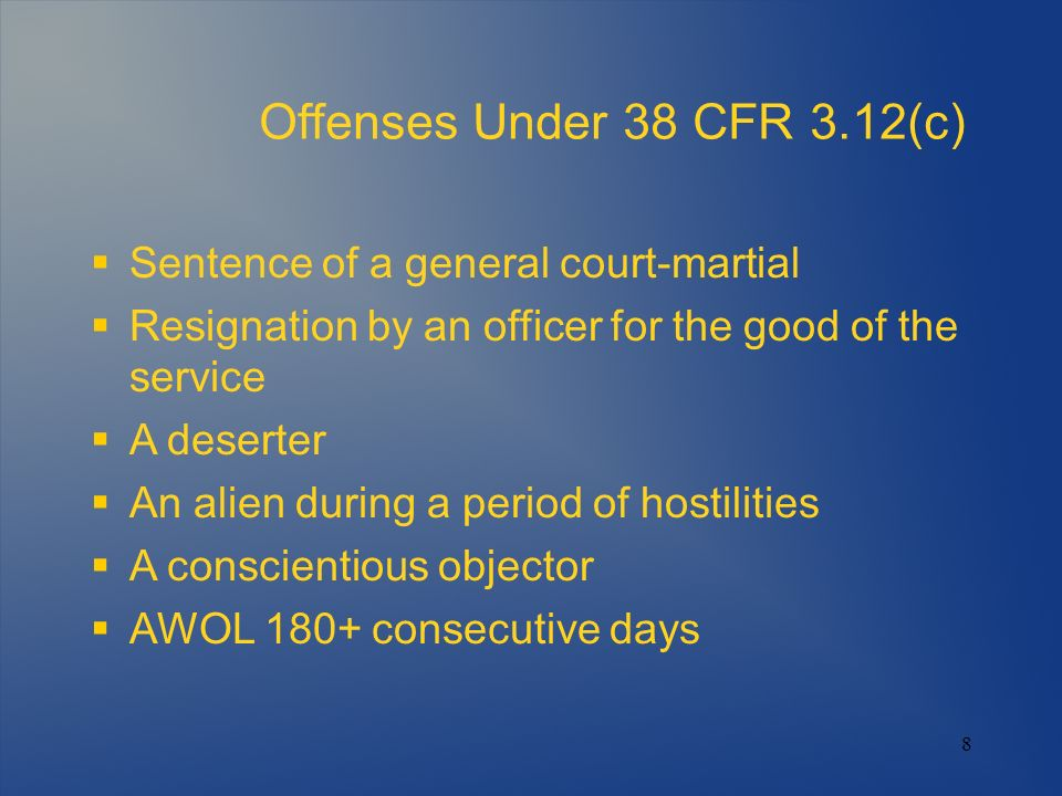 Offenses Under 38 CFR 3.12(c) Sentence of a general court-martial