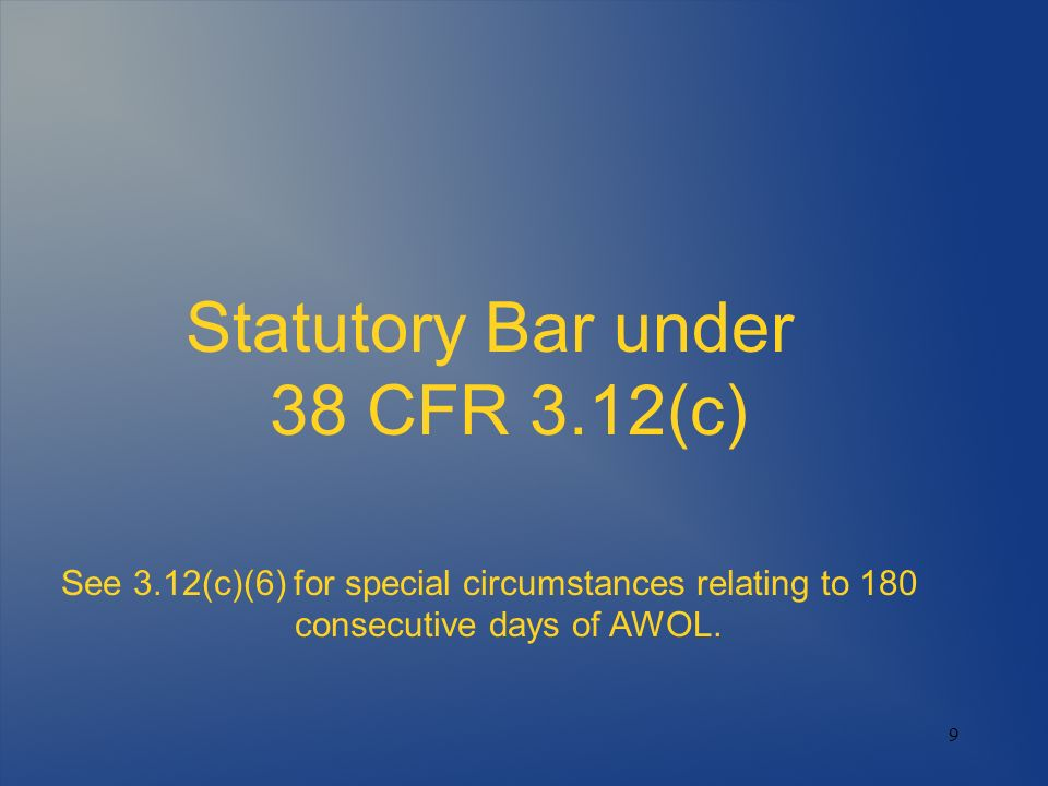 Statutory Bar under 38 CFR 3.12(c)