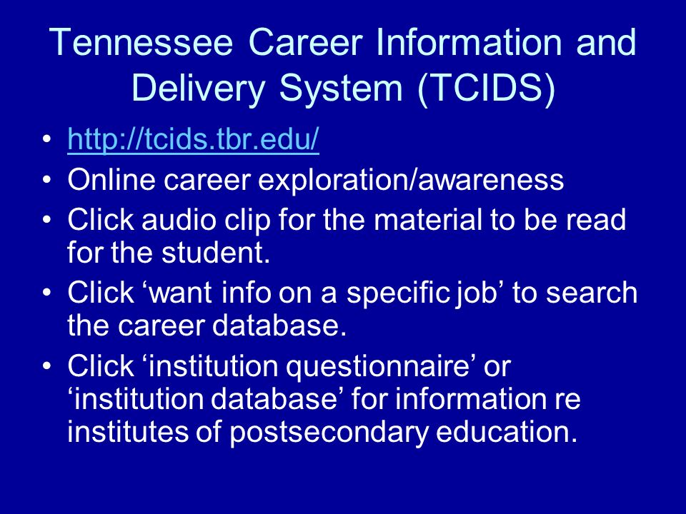 Tennessee Career Information and Delivery System (TCIDS)