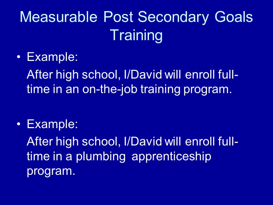 Measurable Post Secondary Goals Training