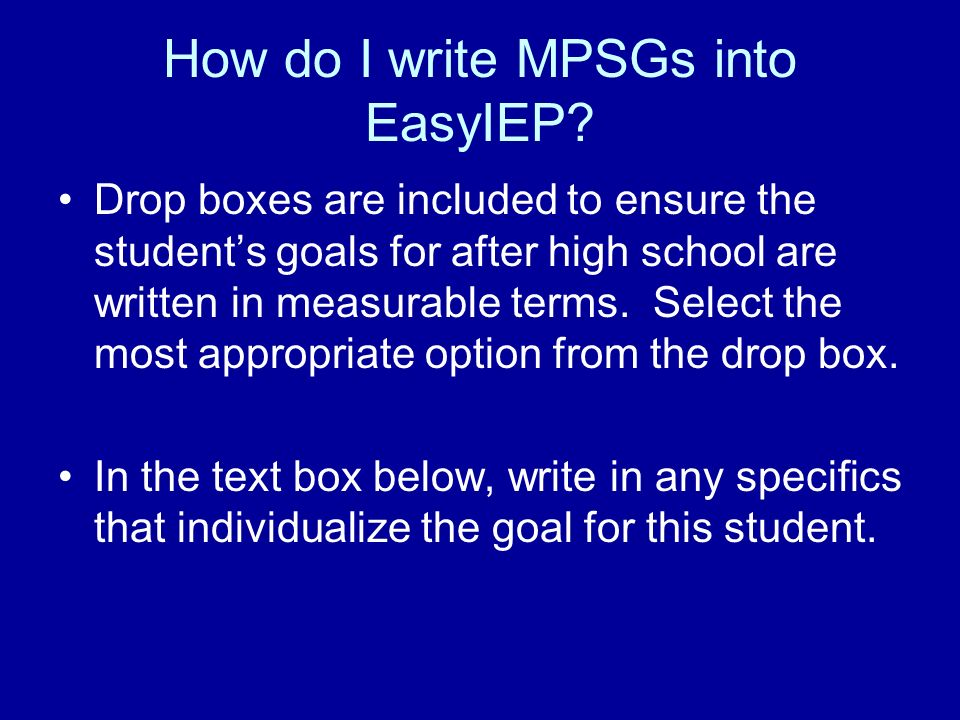How do I write MPSGs into EasyIEP
