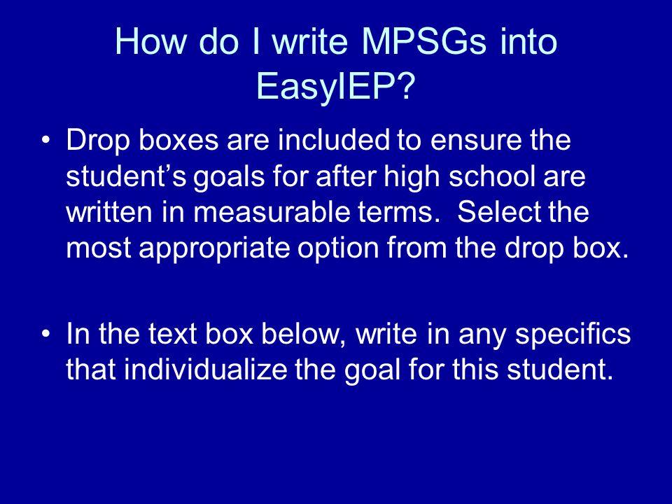 How do I write MPSGs into EasyIEP