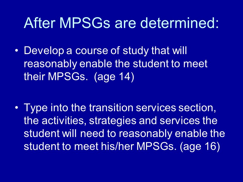 After MPSGs are determined: